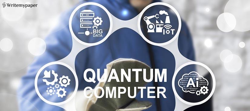 Quantum Computer Essay